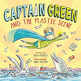 Book cover of Captain Green and the Plastic Scene