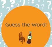 An illustration of a chair and a glass bottle, along with the words Guess the Word. The background consists of question marks.