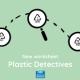 Plastic detectives types of plastic