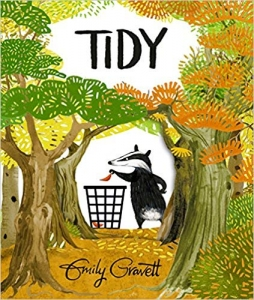 Book cover of childrens book Tidy by Emily Gravett