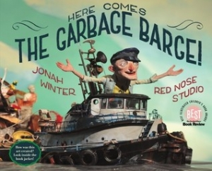 Front cover of the book Here Comes the Garbage Barge